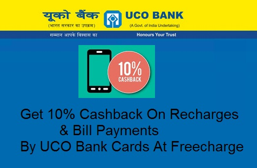 India Desire : Freecharge UCO Bank Offer : Get 10% Cashback On Recharges & Bill Payments By UCO Bank Cards At Freecharge